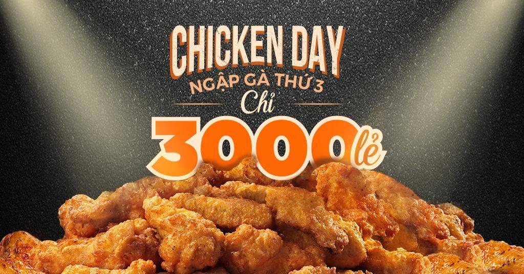 CHICKEN DAY - Ngập gà thứ 3, chỉ 3 nghìn lẻ