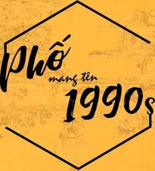 PHỐ 1990S