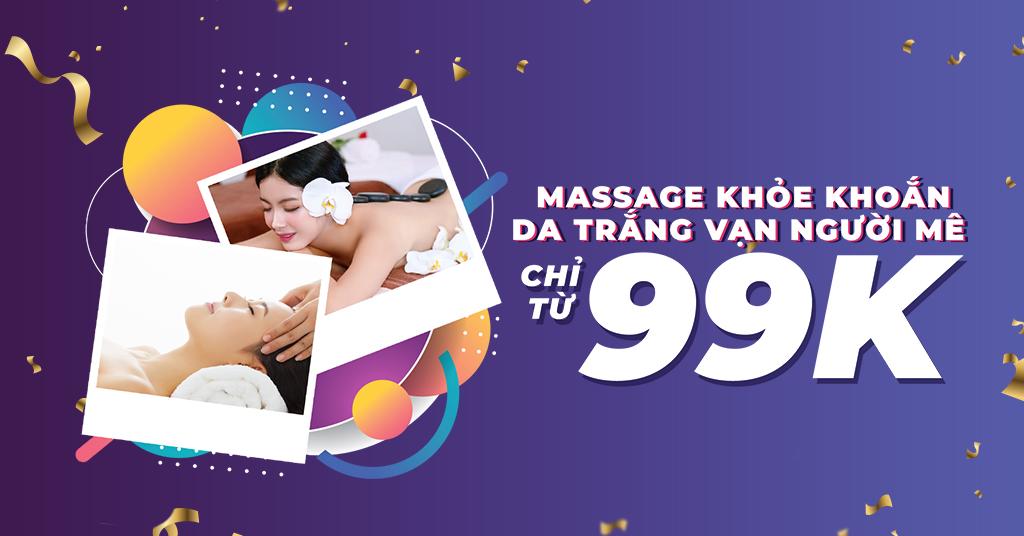 Massage Khỏe Khoắn, Da Trắng Vạn Người Mê