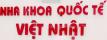 Nha khoa Quốc tế Việt Nhật